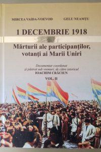 1 decembrie 1918 vol II , Ediție definitivă, Editura Risoprint Cluj-Napoca, 2018