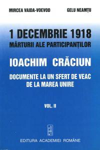 1 decembrie 1918 vol II Editura Academiei Romane, Bucuresti 2008