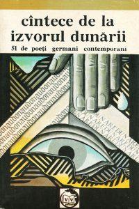 Cântece de la izvorul Dunării. 51 de autori germani contemporani, 1991