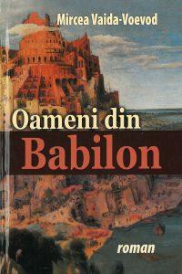Oameni din Babilon, 2010
