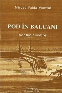Pod în Balcani. Poeme sumbre, 1999
