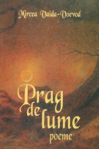 Prag de lume. Poeme, 2005