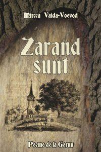 Zarand sunt. Poeme de la Gorun, 2015